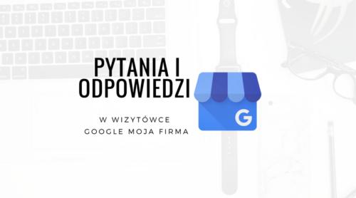 Pytania iodpowiedzi wwizytówce Google Moja Firma loading=